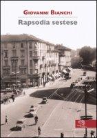 Rapsodia sestese - Bianchi Giovanni