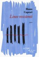 Linee resistenti - Caprari Iliano