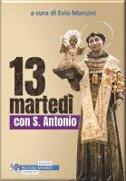 13 martedì con Sant'Antonio - Evio Mancini