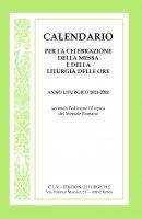Calendario per la celebrazione della Messa e della Liturgia delle Ore. Anno liturgico  2021-2021, secondo l'edizione III tipica del Messale Romano