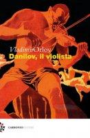 Danilov, il violista - Orlov Vladimir
