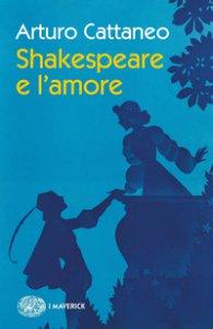 Copertina di 'Shakespeare e l'amore'