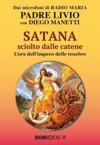 Copertina di 'Satana sciolto dalle catene'
