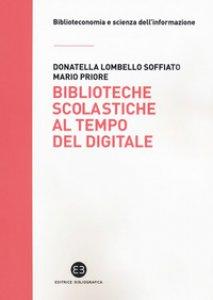 Copertina di 'Biblioteche scolastiche al tempo del digitale'