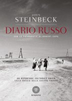 Diario russo. Con fotografie di Robert Capa - Steinbeck John