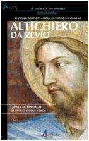 Altichiero da Zevio. Capilla de Santiago. Oratorio de San Jorge - Bobisut Sigovini Daniela, Gumiero Salomoni Lidia