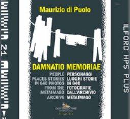 Copertina di 'Damnatio memoriae. Personaggi, luoghi, storie in 640 fotografie dall'archivio Metaimago. Ediz. italiana e inglese'