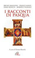 I racconti di Pasqua - Maggioni Bruno, Manzi Franco, Vignolo Roberto