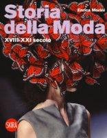 Storia della moda XVIII-XXI secolo - Morini Enrica