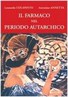 Il farmaco nel periodo autarchico - Colapinto Leonardo, Annetta Antonino