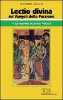 «Lectio divina» sui Vangeli della passione - Gargano Innocenzo