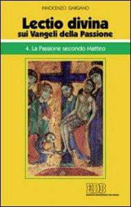 Copertina di '«Lectio divina» sui Vangeli della passione'