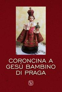 Copertina di 'Coroncina a Gesù Bambino di Praga'