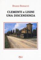 Clementi e Lisini: una discendenza - Bonucci Bruno