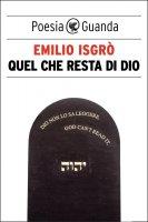 Quel che resta di Dio - Emilio Isgrò
