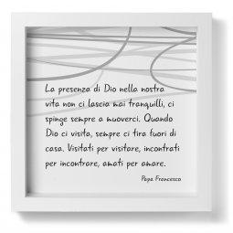 """Copertina di 'Quadro """"La presenza di Dio nella nostra vita"""" di papa Francesco - dimensioni 25x25 cm'"""
