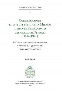 Copertina di 'Congregazioni e Istituti religiosi a Milano durante l'episcopato del cardinal Ferrari (1894-1921)'