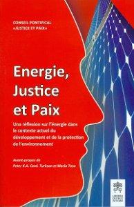 Copertina di 'Energie, Justice et Paix. Una réflexion sur l'énergie dans le contexte actuel du développement'