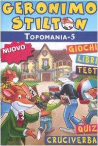 Topomania 5 libro geronimo stilton piemme maggio 2009 for Cruciverba geronimo stilton