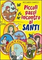 Piccoli passi incontro ai santi - Davico Riccardo