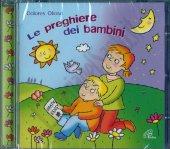Le preghiere dei bambini - Dolores Olioso