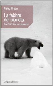 Copertina di 'La febbre del pianeta'