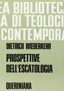 Copertina di 'Prospettive dell'escatologia (BTC 032)'