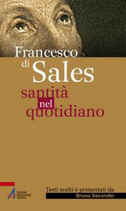 Copertina di 'Francesco di Sales - Santità nel quotidiano'
