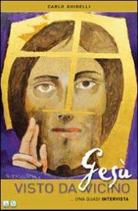 Copertina di 'Gesù visto da vicino'