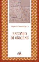 Encomio di Origene - Gregorio il Taumaturgo