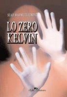 Lo zero Kelvin - Mahmutefendic Sead