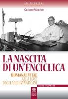 La nascita di un'enciclica - Gilfredo Marengo