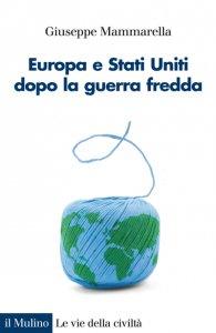 Copertina di 'Europa e Stati Uniti dopo la guerra fredda'