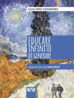 Educare infinito di generare - Gualtiero Sigismondi