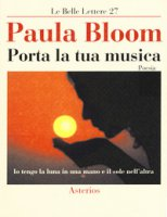 Porta la tua musica - Bloom Paula