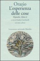 L' esperienza delle cose (Epistole, Libro I). Testo latino a fronte - Orazio Flacco Quinto
