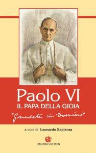 Copertina di 'Paolo VI, il Papa della gioia'