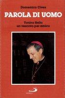 Parola di uomo. Tonino Bello un vescovo per amico - Cives Domenico