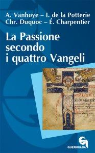 Copertina di 'La passione secondo i quattro vangeli'