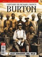 Capitano sir Richard Francis Burton. Gli esploratori della storia