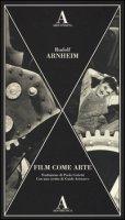 Film come arte - Arnheim Rudolf
