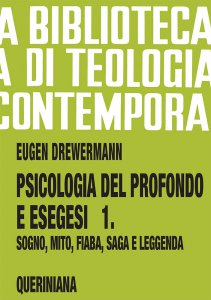 Copertina di 'Psicologia del profondo e esegesi [vol_1] / La verità delle forme. Sogno, mito, fiaba, saga e leggenda (BTC 086)'