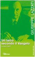 Giuseppe Lazzati - Caimi Luciano