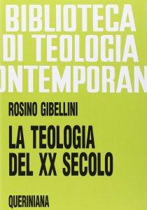 Copertina di 'La teologia del XX secolo (BTC 069)'
