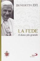 La fede - Benedetto XVI