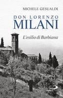 Don Lorenzo Milani - Michele Gesualdi