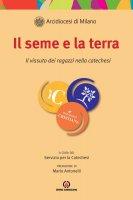 il seme e la terra - Paolo Alliata, Alessandra Augelli, Matteo Dal Santo