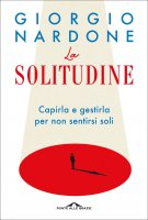 La solitudine - Giorgio Nardone