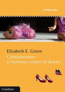Copertina di 'Cristianesimo e violenza contro le donne'