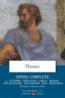 Opere complete. 5. Eutidemo, Protagora, Gorgia, Menone, Ippia maggiore, Ippia minore, Ione, Menesseno - Platone
